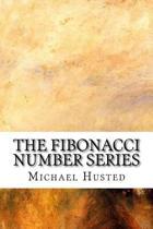 The Fibonacci Number Series