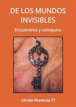 De los mundos invisibles