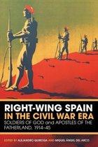 Right-wing Spain in the Civil War Era