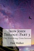 Iron John Trilogy