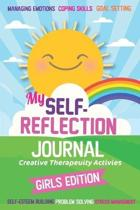 My Self- Reflection Journal: A Children's Self-Discovery Journal with Creative Exercises, Self-esteem building, Inspiration, Fun Activities, Gratit