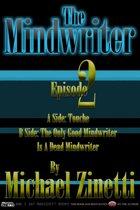 The Mindwriter: Episode 2