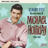 Starry Eyed. The Very Best Of Michael Holliday