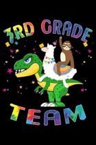 3rd Grade Team: Journal for Llama Sloth T-Rex Lover First Day Of School