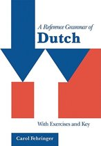 A Reference Grammar of Dutch book with exercises and key