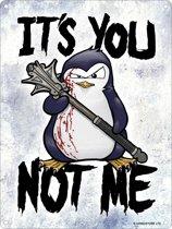 Wandbord - Psycho penguin It's you not me -15x20cm-