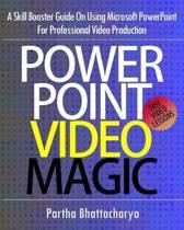 PowerPoint Video Magic