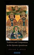 Tradition and Composition in the Epistula Apostolorum