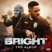 Bright: The Album (LP)