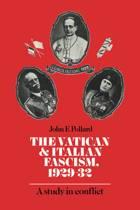 The Vatican and Italian Fascism, 1929-32