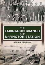 The Faringdon Branch and Uffington Station