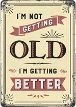 Metal card I'm not getting old I'm getting better -10x14cm-