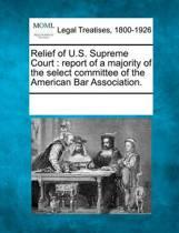 Relief of U.S. Supreme Court