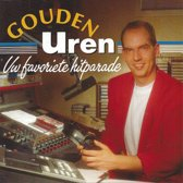 Gouden Uren - Uw Favoriete Hitparade