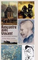 Rencontre Avec Vincent Van Gogh