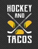 Hockey and Tacos Notebook - Blank Unlined Paper