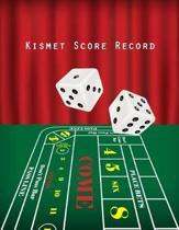 Kismet Score Record