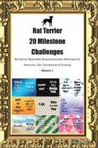 Rat Terrier 20 Milestone Challenges Rat Terrier Memorable Moments.Includes Milestones for Memories, Gifts, Socialization & Training Volume 1
