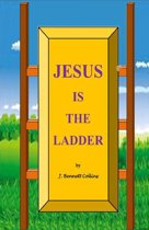 Jesus is the Ladder