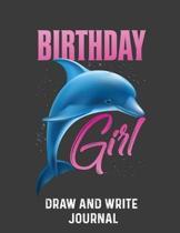 Birthday Girl Draw And Write Journal