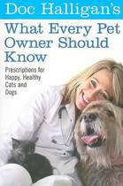 Doc Halligan's What Every Pet Owner Should Know