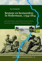 Maaslandse monografieen 83 - Bestuur en bestuurders in Nedermaas, 1794-1814