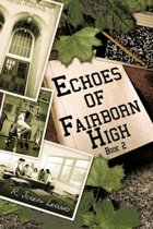 Echoes of Fairborn High