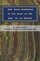 One Years Experience in the Army of the Gulf by an Officer