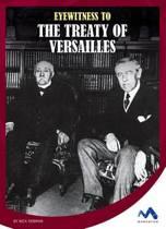 Eyewitness to the Treaty of Versailles