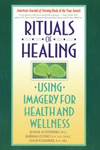 Rituals Of Healing (Using Imag