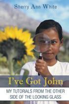 I've Got John
