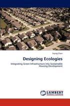 Designing Ecologies