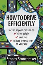 How to Drive Efficiently