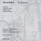 Part: Te Deum etc / Tonu Kaljuste, Estonian Philharmonic Chamber Choir