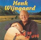 Henk Wijngaard - Terug op de weg