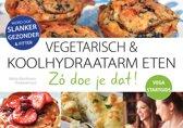 Vegetarische & Koolhydraatarm eten. Zó doe je dat! VEGA STARTGIDS