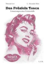 Das Fraulein Tosca