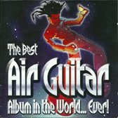 Best Air Guitar Album in the World... Ever!