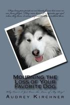 Mourning the Loss of Your Favorite Dog