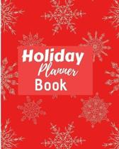 Holiday Planner Book: Flexible easy wipe-clean matte cover perfectly sized 8X10 inches, 100 pages with beautiful layouts with inspirational