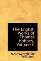 The English Works of Thomas Hobbes, Volume II