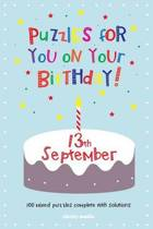 Puzzles for You on Your Birthday - 13th September