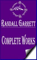 Complete Works of Randall Garrett ''American Science Fiction and Fantasy Author''