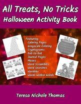 All Treats, No Tricks Halloween Activity Book
