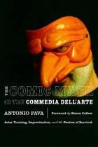 The Comic Mask in the Commedia Dell'Arte