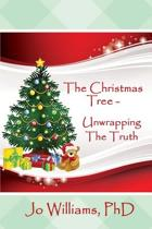 The Christmas Tree - Unwrapping the Truth