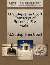 U.S. Supreme Court Transcript of Record U S V. Fortier