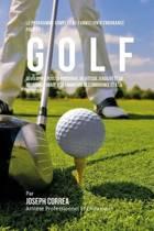 Le Programme Complet de Formation d'Endurance Pour Le Golf
