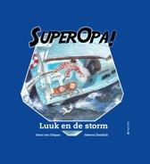 Super Opa - Luuk en de storm