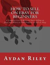How to Sell on Ebay for Beginners